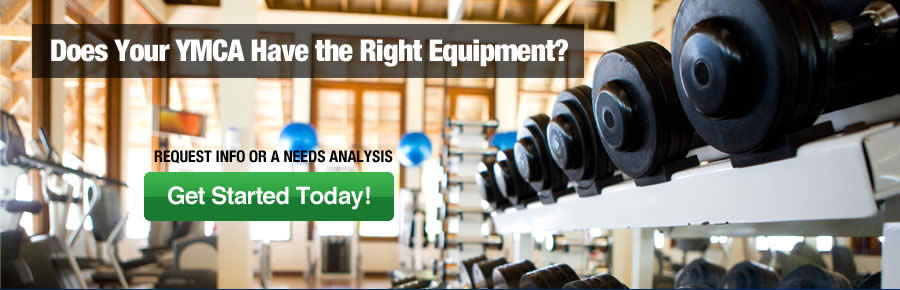 Does Your YMCA Have the Right Equipment?